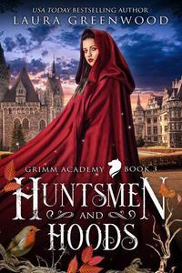 Huntsmen And Hoods