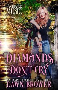 Diamonds Don't Cry