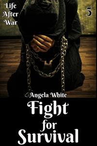 Fight for Survival Book Five