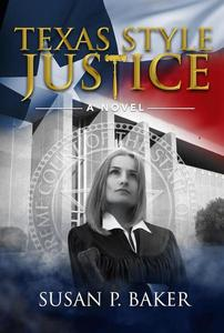 Texas Style Justice