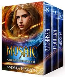 Mosaic Chronicles Books 8-10