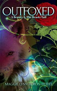 Outfoxed: A Beauty and the Beasts Tail