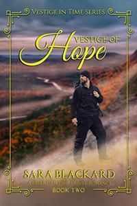 Vestige of Hope: A Christian Time Travel Romance