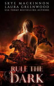 Rule the Dark