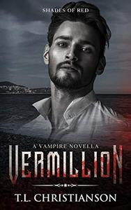 Vermillion: A Vampire Novella