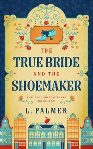 The True Bride and the Shoemaker