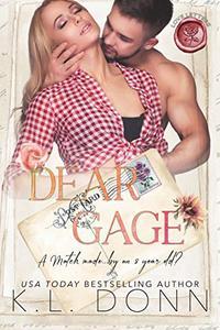 Dear Gage: a short story