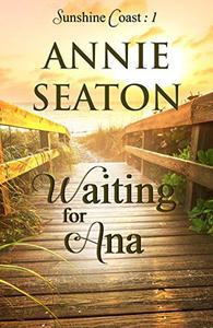 Waiting for Ana