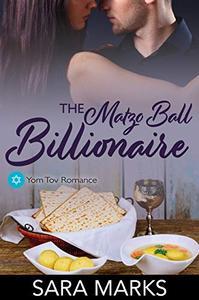The Matzo Ball Billionaire: A Novelette