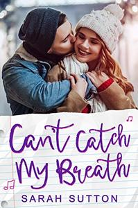 Can't Catch My Breath: A Standalone Romance