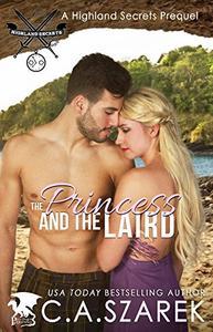 The Princess and The Laird: A Highland Secrets Prequel