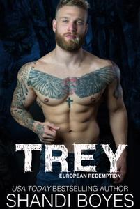 Trey: European Redemption