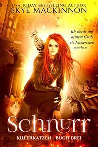 Schnurr (Killerkatzen 3)