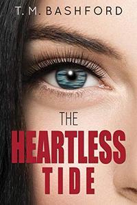 The Heartless Tide: A Romantic Suspense Novel