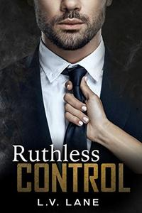 Ruthless Control: A dark Omegaverse science fiction romance