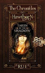 Taken by the Shadow: Magic, Fantasy, Adventure