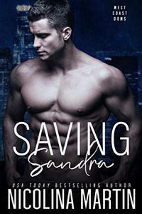 Saving Sandra: A Dark Enemies to Lovers Romance