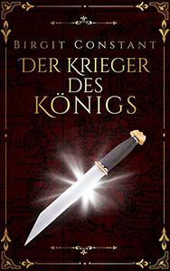Der Krieger des Königs: Band 1 der Northumbria-Trilogie (Die Northumbria-Trilogie)