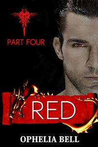 Red: Part Four