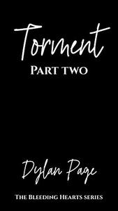 Torment - Part Two: The Bleeding Hearts Series