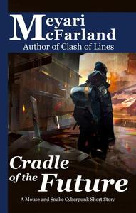 Cradle of the Future