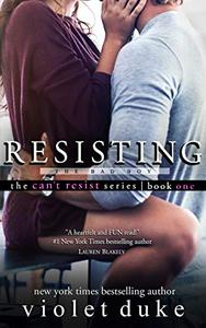 Resisting the Bad Boy: Sullivan Brothers Nice Girl Serial Trilogy, Book 1 of 3