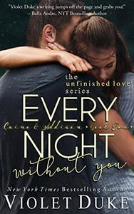 Every Night Without You: Caine & Addison Duet, Book Two of Two