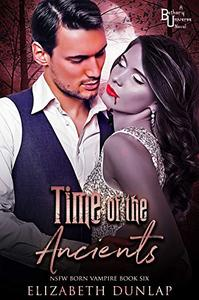 Time of the Ancients: A Reverse Harem Paranormal Romance (NSFW Version)