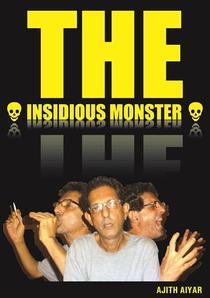 The Insidious Monster