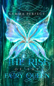 The Rise of the Fairy Queen