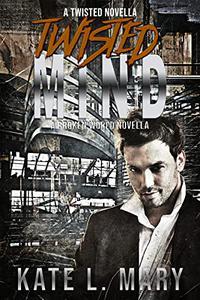 Twisted Mind: A Broken World Novella