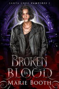 Broken by Blood