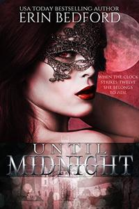 Until Midnight: A Dystopian Fairy Tale
