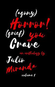 Horror You Crave: Volume 1