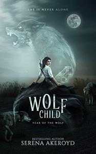 WOLF CHILD: A PNR RH Romance