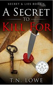 A Secret To Kill For: Secret and Lies Book One