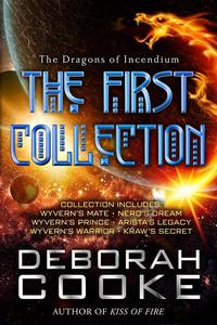 The Dragons of Incendium: The First Collection