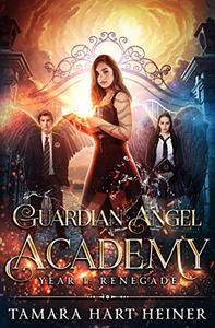 Year 1: Renegade: A supernatural academy book for teens