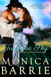 Turquoise Sky: A Historical Western Romance
