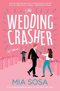 The Wedding Crasher: A Novel
