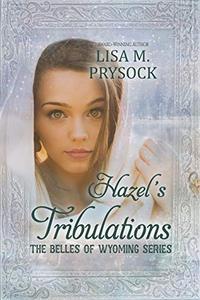 Hazel's Tribulations