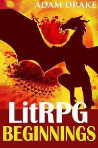 LitRPG Beginnings