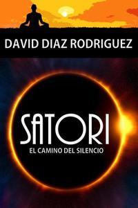 Satori, el camino del silencio