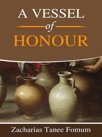 A Vessel of Honour