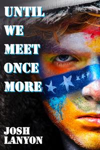 Until We Meet Once More