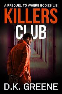 Killers Club: A Short Story