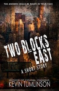 Two Blocks East