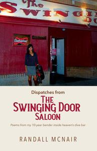 Dispatches from the Swinging Door Saloon