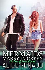 Mermaids Marry in Green
