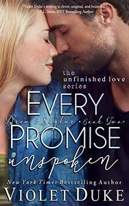 Every Promise Unspoken: Drew & Skylar, Book Two of Two